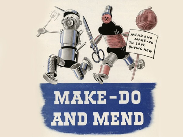 Make-Do and mend war-time propaganda
